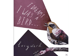 Lucy Ward - I Dreamt I Was A Bird - (CD)