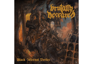 Brutally Deceased - Black Infernal Vortex [CD]