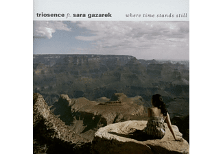 Triosence - Where Time Stands Still [CD]