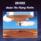 Gerd Bessler - Under The Flying Violin [CD] - broschei