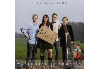 Kilkenny Band - We'll Find It Someday - (CD)