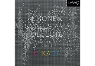 Cikada Ensemble, Laurence Crane - Drones, Scales And Objects - (CD)