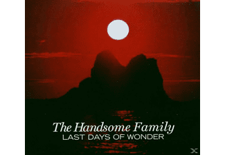 The Handsome Family - Last Days Of Wonder [CD]