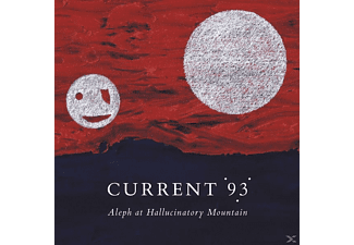 Current 93 - Aleph At Hallucinatory Mountain - (CD)