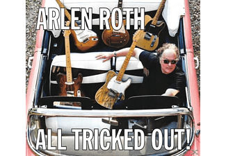 Arlen Roth - All Tricked Out - (CD)