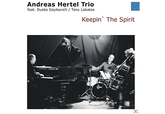 Andreas Hertel Trio, Tony Lakatos, Dusko Goykovich - Keepin' The Spirit [CD]
