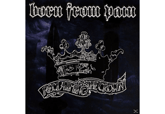 Born From Pain - Reclaiming The Crown (Splatter) - (Vinyl)