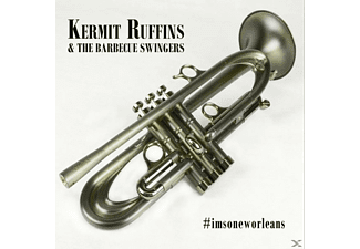 Kermit Ruffins & The Barbecue Swingers - #imsoneworleans [CD]