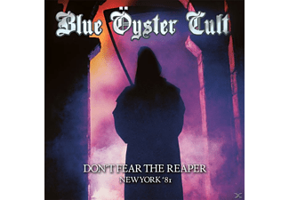 Blue Öyster Cult - Dont Fear The Reaper-New York 81 [CD]