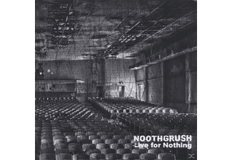 Noothgrush - Live For Nothing - (CD)