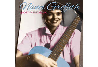 Nanci Griffith - Ghost In The Music [CD]