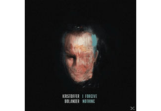 Kristoffer Bolander - I Forgive Nothing - (LP + Bonus-CD)