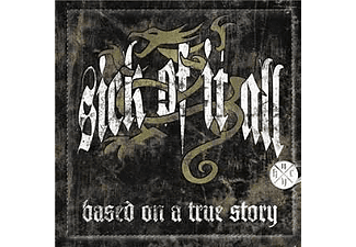 Sick of It All - Based on a True Story - Limited Edition (CD + DVD)