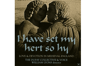 Voice, The Dufay Collective - I Have Set My Hert So Hy [CD]