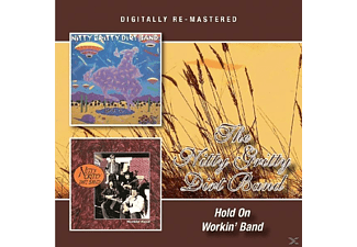 Nitty Gritty Dirt Band - Hold On/Workin' Band - (CD)