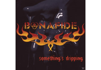 Bonafide - Something's Dripping [CD]