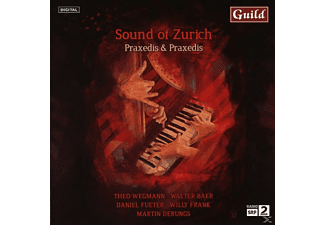 Praxedis & Praxedis - Sound of Zurich - (CD)