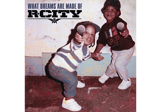 R.City - What Dreams Are Made Of [CD]