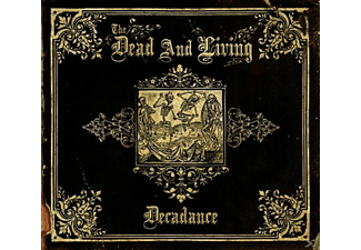The Living And The Dead - Decadance [CD]