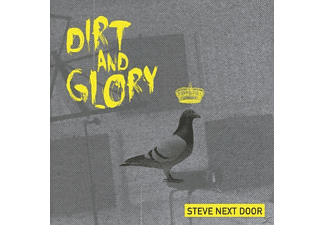 Steve Next Door - Dirt And Glory [CD]