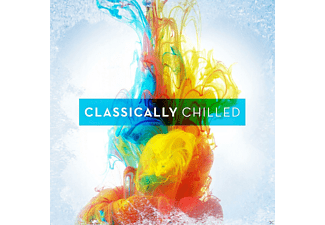 VARIOUS - Classically Chilled - (CD)
