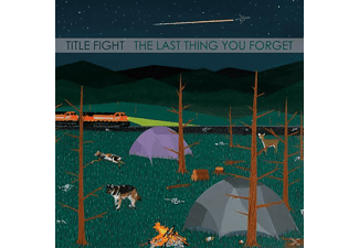 Title Fight - The Last Thing You Forget - (Vinyl)