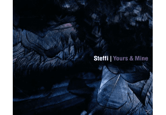 Steffi - Yours & Mine - (CD)