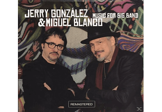 Jerry Gonzales & Miguel Blanco - Music For Big Band - (CD)