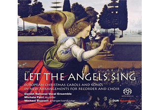 Petri/Bojesen/Danish National Vocal Ensemble - Let The Angels Sing - (SACD Hybrid)
