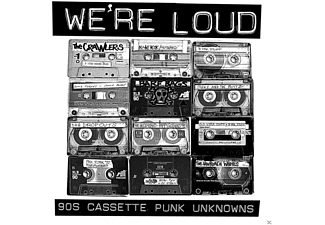 VARIOUS - We're Loud: 90s Cassette Punk Unknowns [Vinyl]
