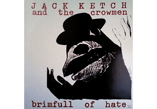 Jack Ketch & The Crowmen - Brimfull Of Hate - (Vinyl)