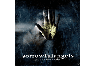 Sorrowful Angels - Ship In Your Trip [CD]