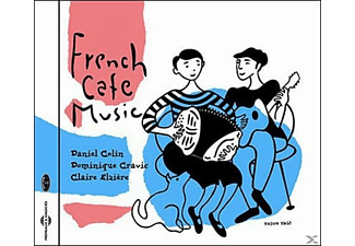 Colin, Daniel / Cravic, Dominique / Elzière, Claire - French Cafe Music - (CD)