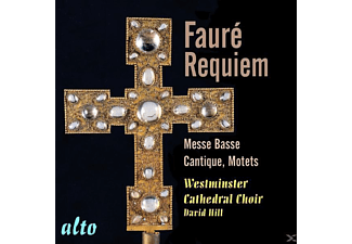 Westminster Cathedral Choir/Hill - Faure Requiem/Cantique - (CD)