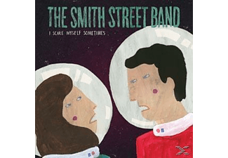 The Smith Street Band - I Scare Myself Sometimes. Regular Sex - (Vinyl)