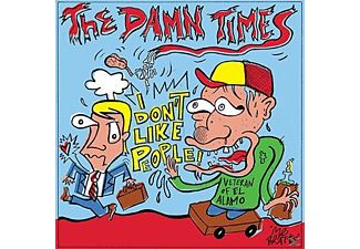 The Damn Times - Don't Like People. I Got This One - (Vinyl)
