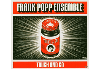 Frank Ensemble Popp - Touch And Go - (CD)