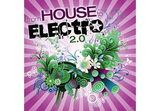 VARIOUS - From House To Electro 2.0 - (CD)