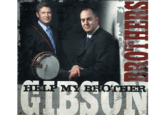 The Gibson Brothers - HELP MY BROTHER - (CD)