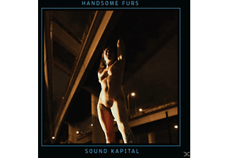 Handsome Furs - Sound Kapital - (CD)