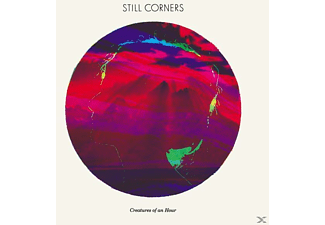 Still Corners - Creatures Of An Hour [CD]
