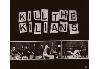 Kilians - Kill The Kilians - (CD)