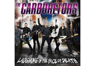 The Carburetors - Laughing Inthe Face Of Death [CD]