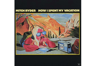 Mitch Ryder - HOW I SPEND MY VACATION - (CD)