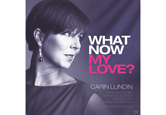 Carin Lundin - What Now My Love? [CD]