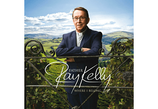 Father Ray Kelly - Where I Belong - (CD)