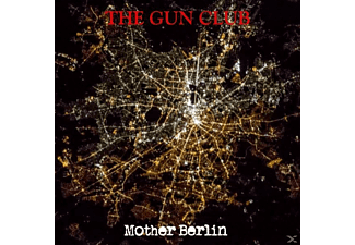 The Gun Club - Mother Berlin - (Vinyl)