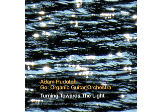 Adam/go:organic Guitar Orchestra Rudolph - Turning Towards The Light - (CD)