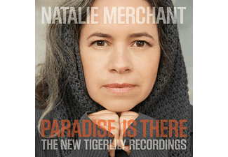 Natalie Merchant - Paradise Is There - The New Tigerlily Recordings - (CD + DVD Video)