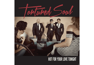 Tortured Soul - Hot For Your Love Tonight [CD]